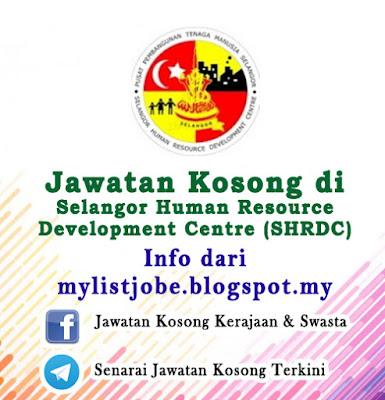 Jawatan Kosong di Selangor Human Resource Development Centre (SHRDC