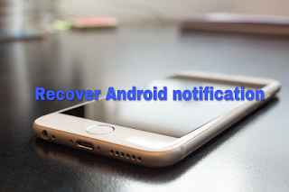 Deleted notification android phone me recover kare