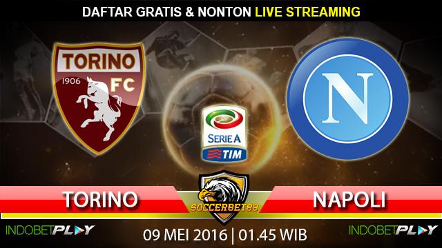 Prediksi Torino vs Napoli 09 Mei 2016 (Liga Italia)