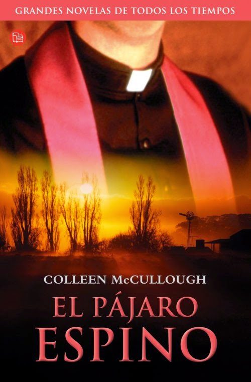 El pájaro espino, de Collen Mc Cullough.