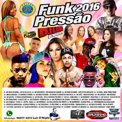 CD FUNK 2016 PRESSÃO - DJ LUIS DNIGHT 19/04/2016