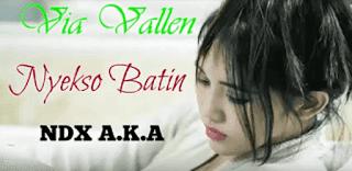 Lirik Lagu Nyekso Batin (Dan Artinya) - Via Vallen