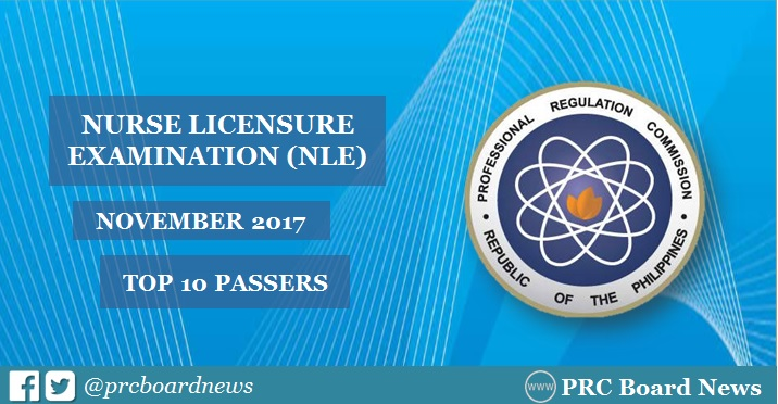 PRC RESULT: November 2017 NLE Nursing board exam top 10 passers
