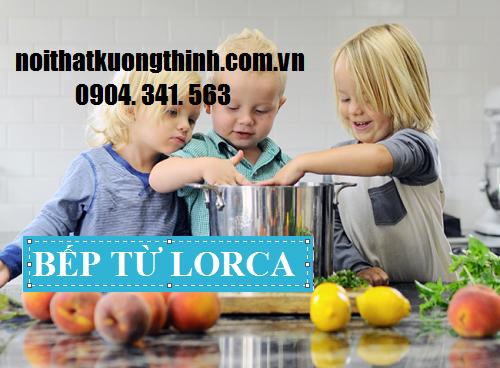bếp từ Lorca an toàn với trẻ nhỏ