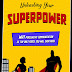 Unleashing Your Superpower: Why Persuasive Communication Is The Only Force You Will Ever Need by Jeff Tippett