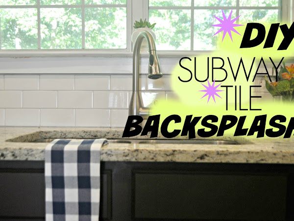 DIY Subway Backsplash- Video Tutorial