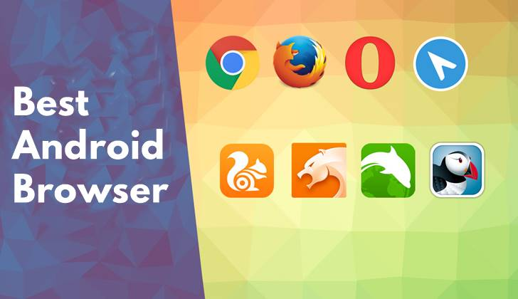 Best Android Browser Apps 2018