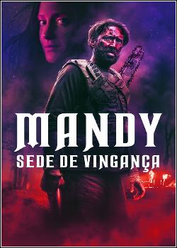 Mandy: Sede de Vingança Dublado