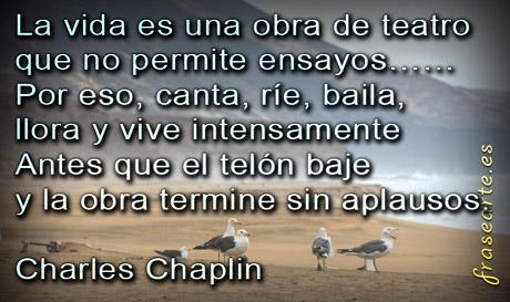 Frases sobre la vida - Charles Chaplin