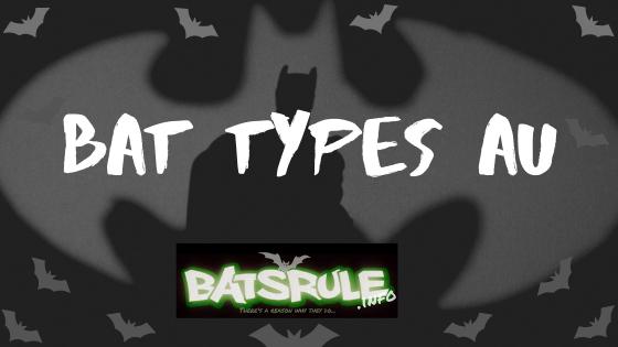 Bats types AU
