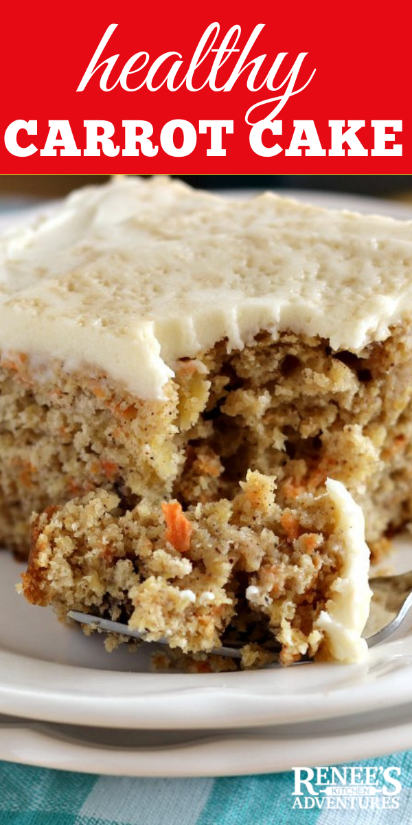 Healthy Carrot Cake by Renee's Kitchen Adventures pin for Pinterest