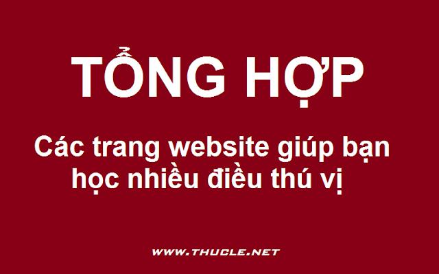 Tổng hợp các website giúp bạn học nhiều điều thú vị