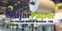 Lowongan Kerja PT. Fajar Surya Wisesa (Fajar Paper)