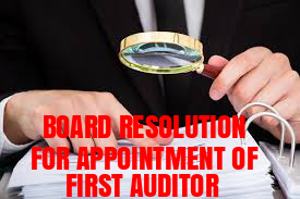 Board-Resolution-Appointment-First-Auditor
