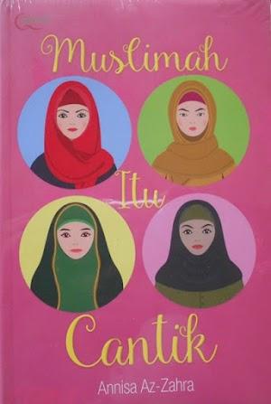 Muslimah Itu Cantik