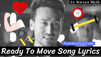 ready-to-move-song-lyrics-sung-by-armaan-malik-feat-tiger-shroff-prowl-anthem-brand-promotions