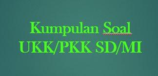 Soal Penilian Akhir Tahun (PAT)/UKK Pendidikan Agama Islam Kelas 5 Dan Kunci Jawaban Lengkap Kisi-Kisi Soal 2019