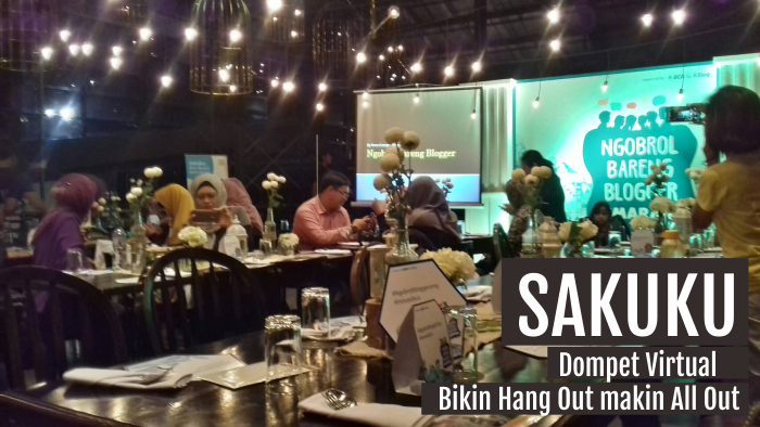 Ngobrol Bareng Blogger dan BCA – SAKUKU, Dompet Virtual yang All Out