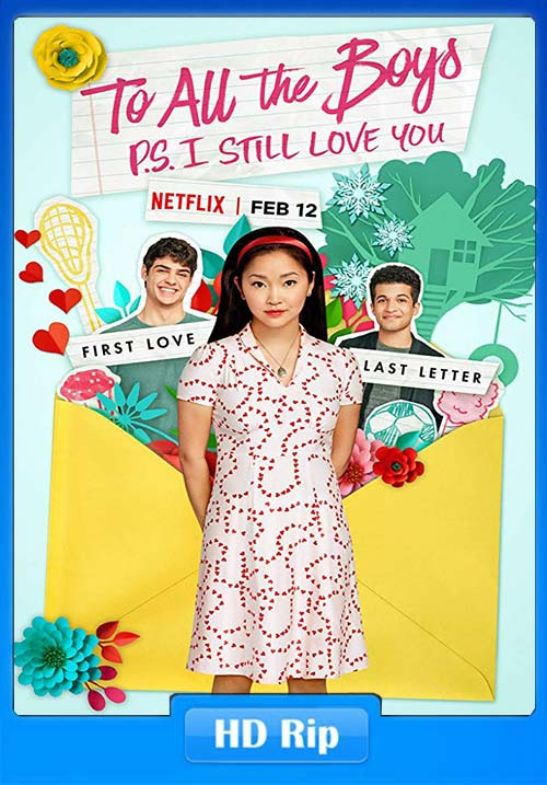 To All the Boys PS I Still Love You 2020 Dual Audio Hindi 720p NF WEBRip  ESubs x264 | 480p 300MB | 100MB HEVC