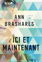 http://perfect-readings.blogspot.fr/2014/08/ann-brashares-ici-et-maintenant.html