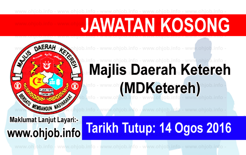 Jawatan Kerja Kosong Majlis Daerah Ketereh (MDKetereh) logo www.ohjob.info ogos 2016