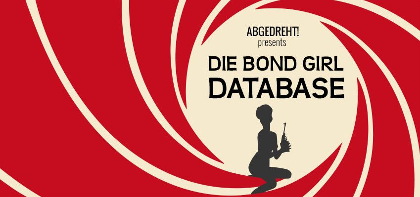 Die Bond Girl Database