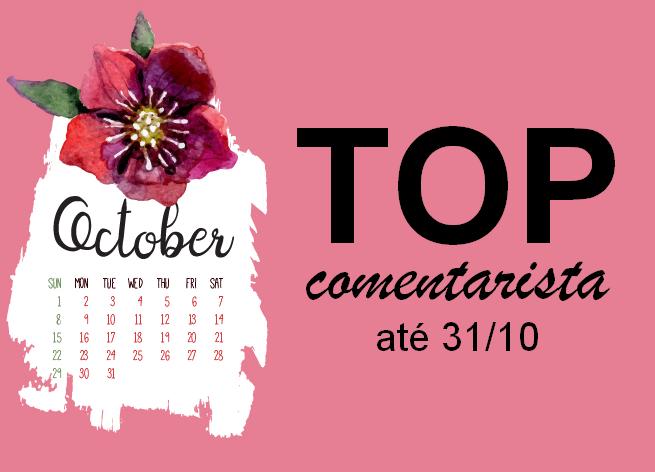 Top Comentarista: Outubro 2018