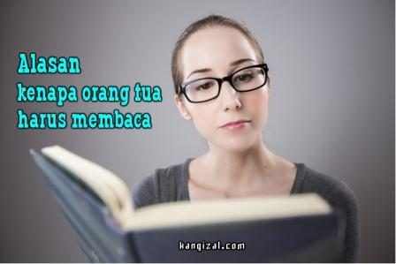 Alasan kenapa orang tua harus membaca buku - kangizal.com