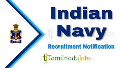 Indian Navy Recruitment notification 2019, govt jobs for diploma holders, govt jobs for diploma, tn govt jobs , central govt jobs, central government jobs,