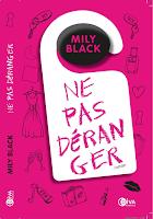 http://leslecturesdeladiablotine.blogspot.fr/2017/11/ne-pas-deranger-de-mily-black.html