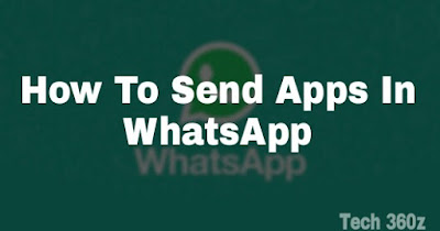How To Send Apps And Games By WhatsApp.