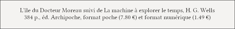 http://www.archipoche.com/livre/lile-du-dr-moreau/