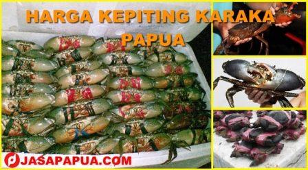 HARGA KEPITING KARAKA PAPUA