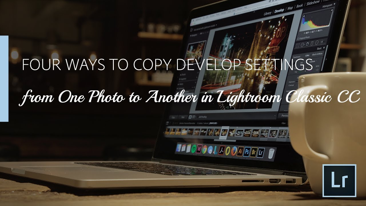 Lightroom: Four Ways to Copy Develop Settings from One Photo to Another