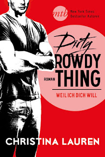 https://www.harpercollins.de/mira/dirty-rowdy-thing-weil-ich-dich-will