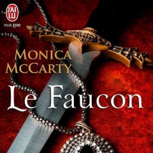 Les chevaliers des Highlands, tome 2 : Le faucon de Monica McCarty