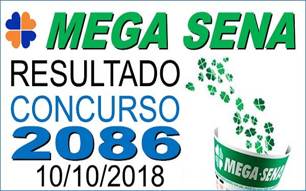 Resultado da Mega Sena concurso 2086 de 10/10/2018 (Imagem: Informe Notícias)