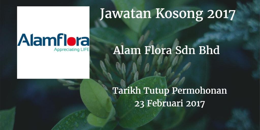 Jawatan Kosong Alam Flora Sdn Bhd 23 Februari 2017