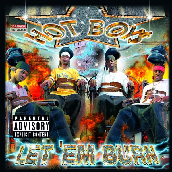 Hot Boys - Let 'Em Burn Cover