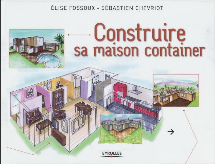 biblioth que d 39 architecture construire sa maison container. Black Bedroom Furniture Sets. Home Design Ideas