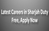 Sharjah Duty Free Jobs, Latest Openings