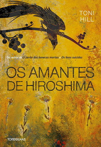 Os Amantes de Hiroshima, de Toni Hill - capa do livro