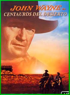 Centauros Del Desierto 1956 | DVDRip Latino HD GDrive 1 Link