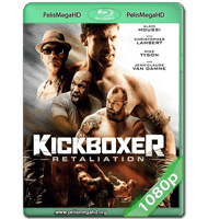 KICKBOXER: RETALIATION (2018) WEB-DL 1080P HD MKV ESPAÑOL LATINO