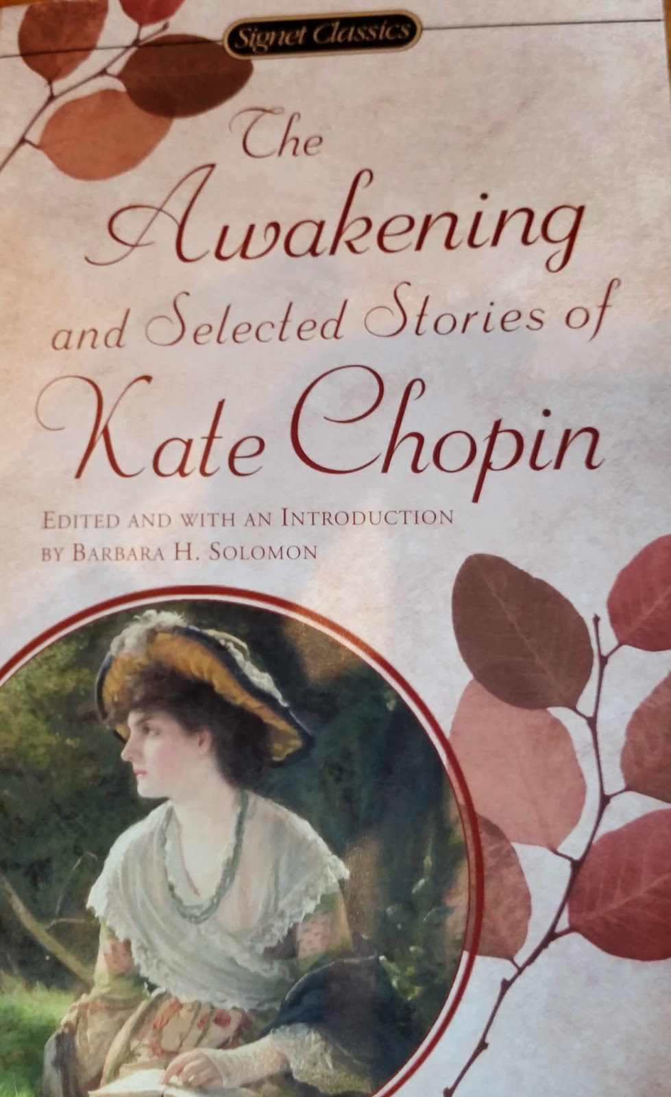 Book cover to The Awakening and Selected Stories of Kate Chopin, by Kate Chopin and edited by Barbara H. Solomon; Signet Classics, 1976.