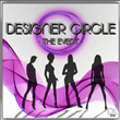 Designer Circle-The Event