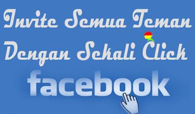 Cara Undang Semua Teman Agar Menyukai / Like FansPage Facebook
