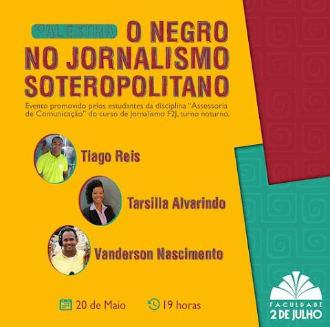 #DesdeEmTrânsito: O Negro no Jornalismo Soteropolitano