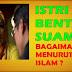 Untuk Para Istri, Jangan Pernah Bentak Suami, Inilah Hukum Membentak Suami Menurut Islam,Tolong Sebarkan....!!!