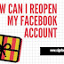 How Can I Reopen My Facebook Account